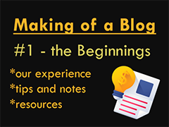 Making Of A Blog #1 – The Beginnings