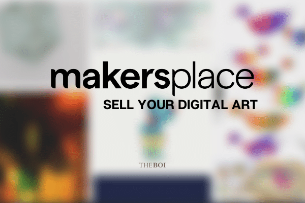 Sell Your Digital Art on MakersPlace