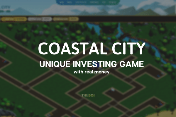 Coastal City – Build & Earn